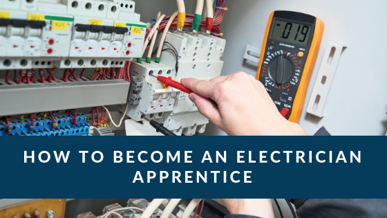 How to Become an Electrician Apprentice