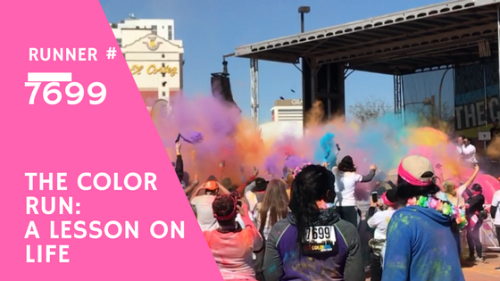 The Color Run – A lesson on Life