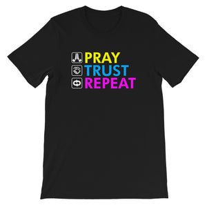 Pray Trust Repeat Unisex T-Shirt