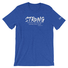 Load image into Gallery viewer, Strong - Unisex T-Shirt
