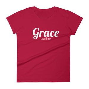 Grace Saved Me - Women's Slim Fit