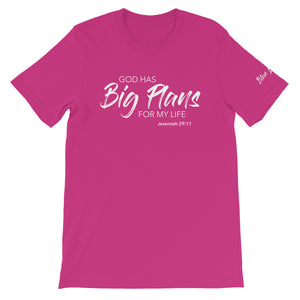 God Has Big Plans - Unisex T-Shirt