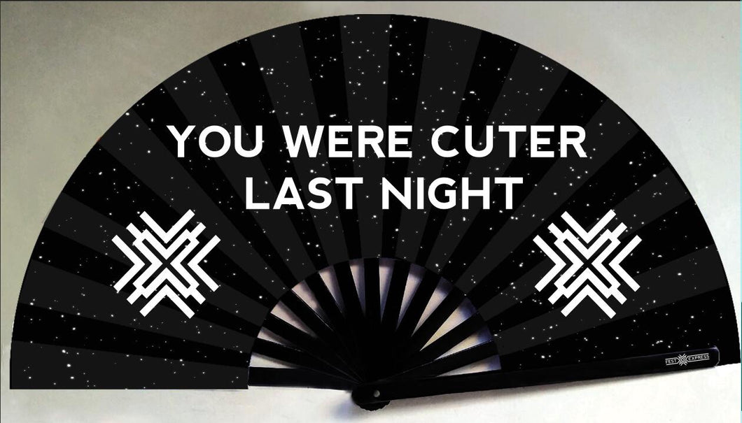 Cuter Last Night Fan
