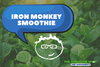 IRON MONKEY SMOOTHIE