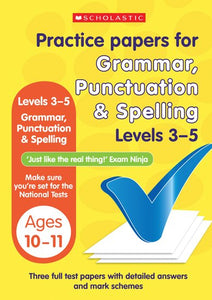 Practice Papers for National Tests: Grammar, Punctuation and Spelling (Levels 3-5)