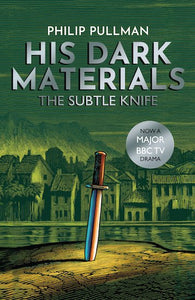 His Dark Materials #2: The Subtle Knife