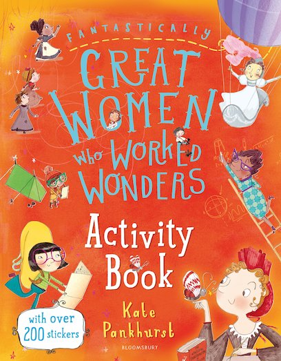 Fantastically Great Women Who Worked Wonders Activity and Sticker Book
