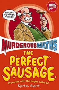 Murderous Maths: The Perfect Sausage