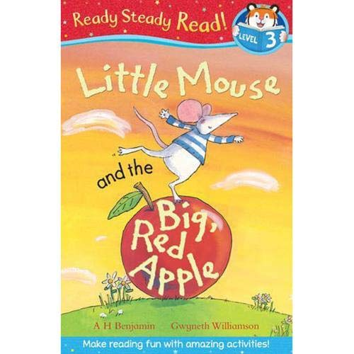 Ready Steady Read! Little Mouse and the Big, Red Apple (Level 4)
