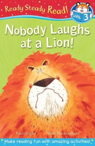 Ready Steady Read! Nobody Laughs at a Lion (Level 4)