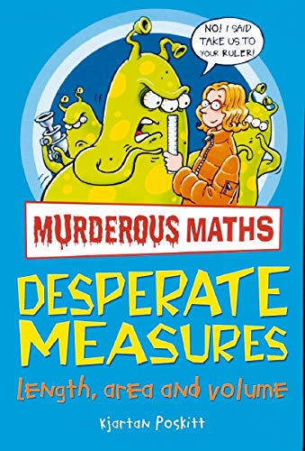 Murderous Maths: Desperate Measures