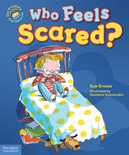 Load image into Gallery viewer, Who Feels Scared?: A book about being afraid