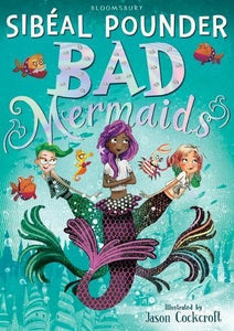 Bad Mermaids #1: Bad Mermaids