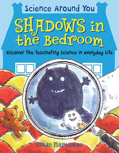 Science Around You: Shadows in the Bedroom