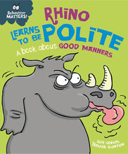 Load image into Gallery viewer, Behaviour Matters: Rhino Learns to be Polite: A book about good manners