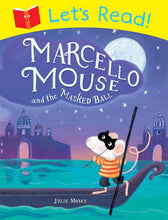 Load image into Gallery viewer, Let's Read! Marcello Mouse and the Masked Ball