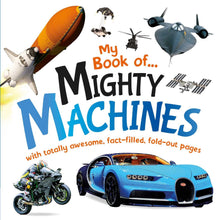 Load image into Gallery viewer, My Book of Mighty Machines