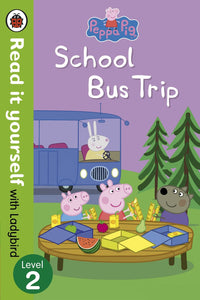 Read it Yourself with Ladybird: Peppa Pig School Bus Trip (Level 2)