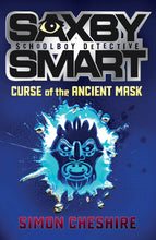 Load image into Gallery viewer, Saxby Smart Schoolboy Detective: The Curse of the Ancient Mask