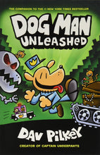 Load image into Gallery viewer, Dog Man Unleashed (Dog Man #2)