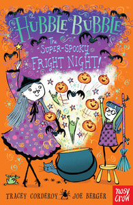 Hubble Bubble The Super Spooky Fright Night!