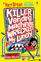 Load image into Gallery viewer, Killer Vending Machines Wrecked My Lunch