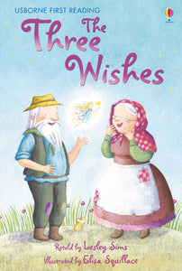 Usborne First Reading: The Three Wishes (Level 1)