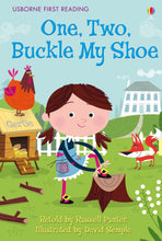 Load image into Gallery viewer, Usborne First Reading: One, Two, Buckle My Shoe (Level 2)