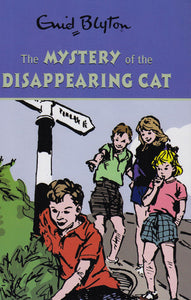 The Find-Outers: The Mystery of the Disappearing Cat
