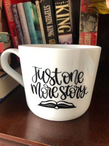 Just One More Story: Mug