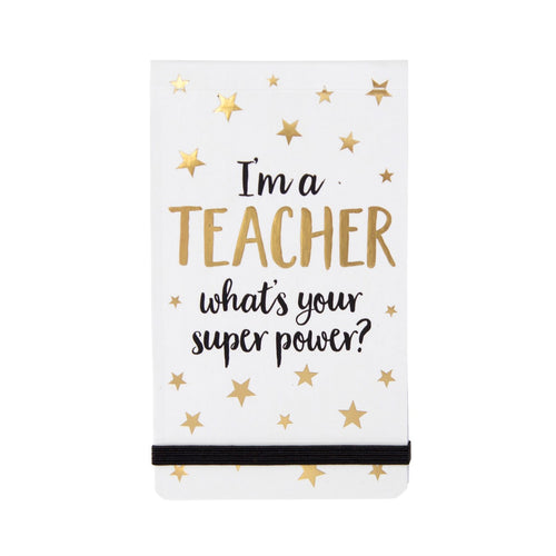 Sass & Belle - I'm a Teacher What's Your Super Power? Pocket Notepad