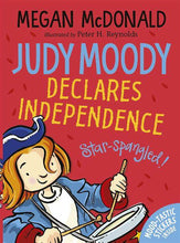 Load image into Gallery viewer, Judy Moody Declares Independence! (#6)