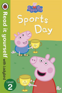 Read it Yourself with Ladybird: Peppa Pig Sports Day (Level 2)