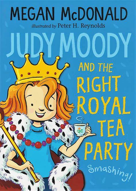 Judy Moody and the Right Royal Tea Party (#14)