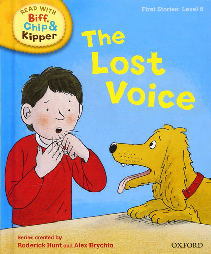 Read with Biff, Chip & Kipper: The Lost Voice