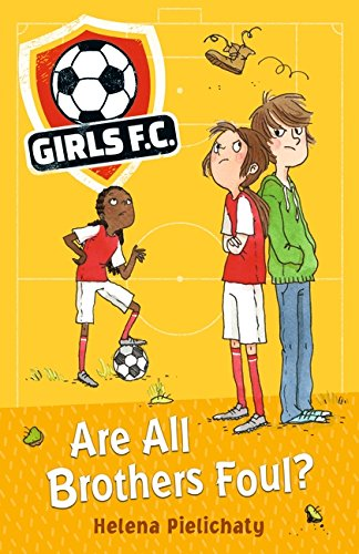 Girls FC: Are All Brothers Foul? (#3)