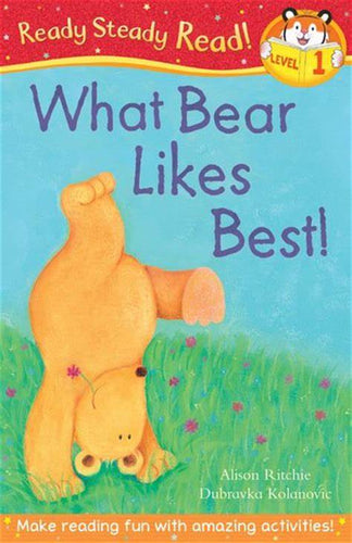 Ready for Reading! What Bear Likes Best! (Level 1)