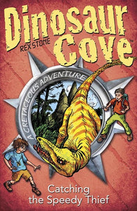 Dinosaur Cove: Catching a Speedy Thief (#5)