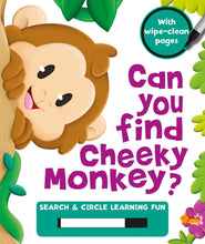 Load image into Gallery viewer, Can You Find Cheeky Monkey?: Search & Circle Learning Fun