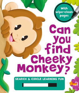 Can You Find Cheeky Monkey?: Search & Circle Learning Fun