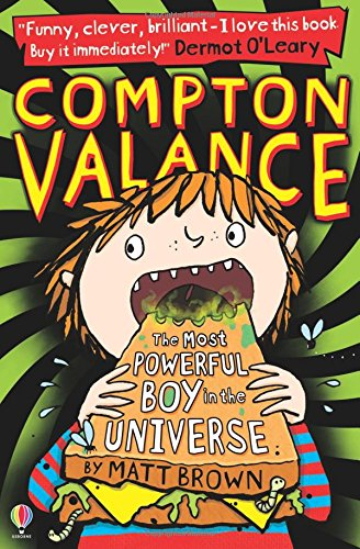 Compton Valance: The Most Powerful Boy in the Universe (#1)