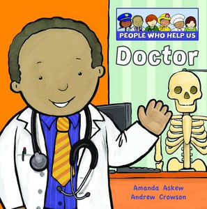 People Who Help Us: Doctor