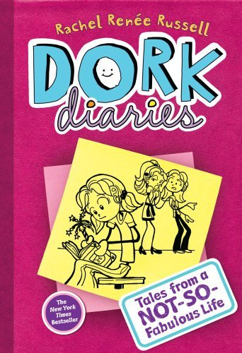 Dork Diaries: Tales from a Not-So-Fabulous Life (Book #1)