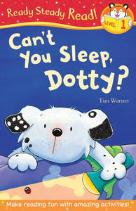 Ready for Reading! Can't You Sleep Dotty? (Level 1)