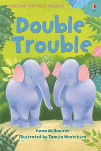 Usborne Very First Reading: Double Trouble
