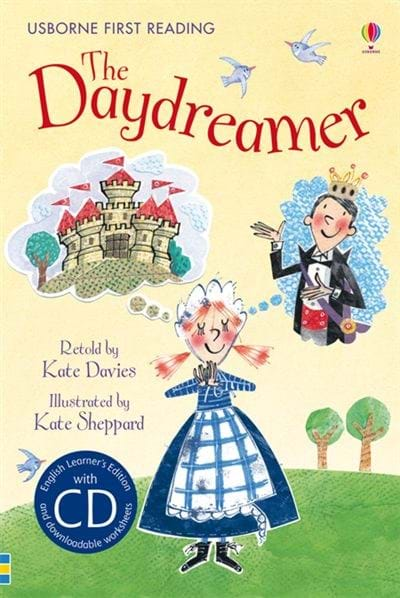 Usborne First Reading: The Daydreamer (Level 2)