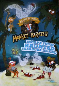Nearly Fearless Monkey Pirates: Escape from Haunted Treasure Island