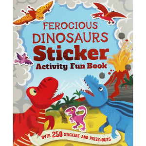 Ferocious Dinosaurs Sticker Activity Fun Book