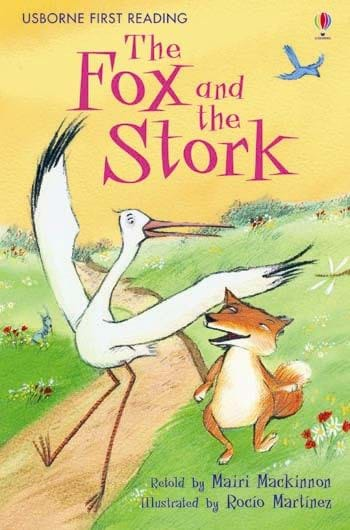 Usborne First Reading: The Fox and the Stork (Level 1)