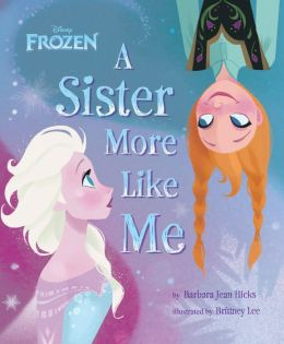 Disney's Frozen: A Sister More Like Me